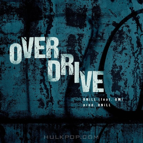 ONiLL – Overdrive – Single