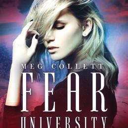 Fear University (Fear University #1) by Meg Collett
