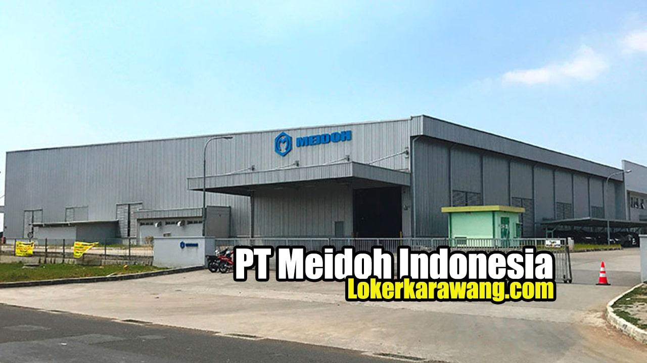 Lowongan Kerja PT Meidoh Indonesia Karawang