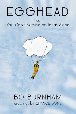 Egghead: Or you can't survive on ideas alone by Bo Burnham – A Comedic Reflection on Life