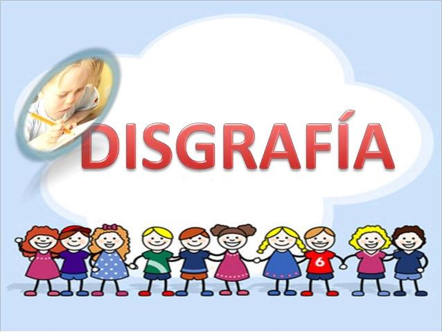 Todo lo que el docente debe saber sobre DISGRAFIA