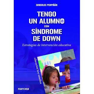 http://narceaediciones.es/es/educacion-hoy-estudios/1200-tengo-un-alumno-con-sindrome-de-down.html