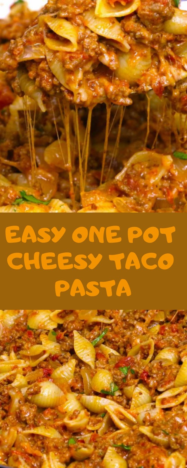 EASY ONE POT CHEESY TACO PASTA