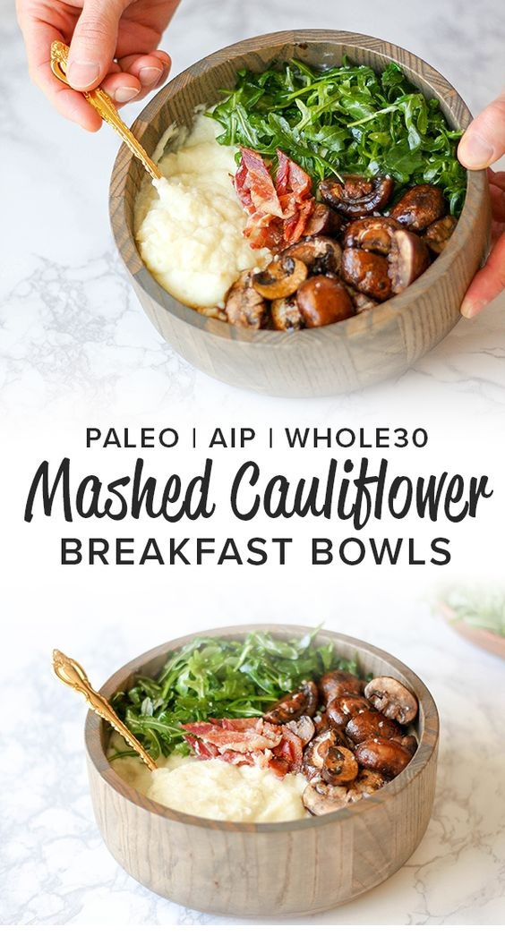 Mashed Cauliflower Aip Breakfast Bowls (Whole30 & Low Carb)