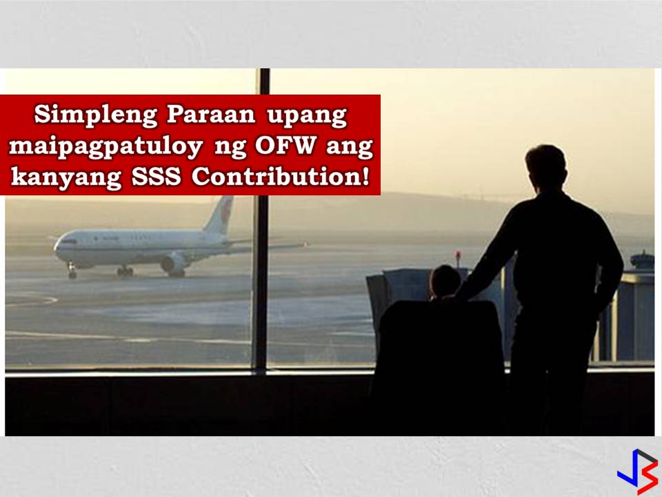 Just because we are earning big, we will now stop contributing to our Social Security System (SSS) membership. As Overseas Filipino Workers (OFWs) it is important that we should continue to pay our SSS contribution regardless of how big we are earning now. SSS brings benefits to us from loan to sickness benefits to death or even funeral.