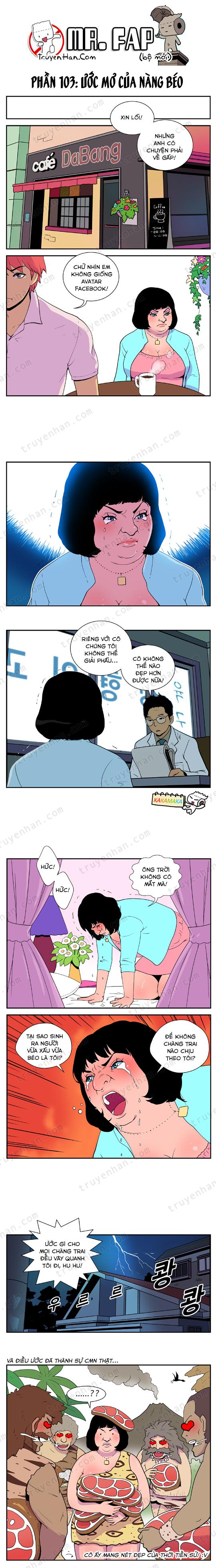 Mr. FAP (bộ mới) phần 103: Ước muốn của nàng béo