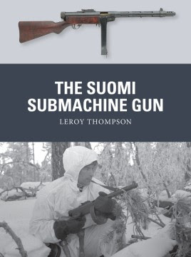 The Suomi Submachine Gun by Osprey Publishing Ltd