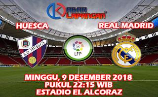 Prediksi Bola Huesca vs Real Madrid 9 Desember 2018