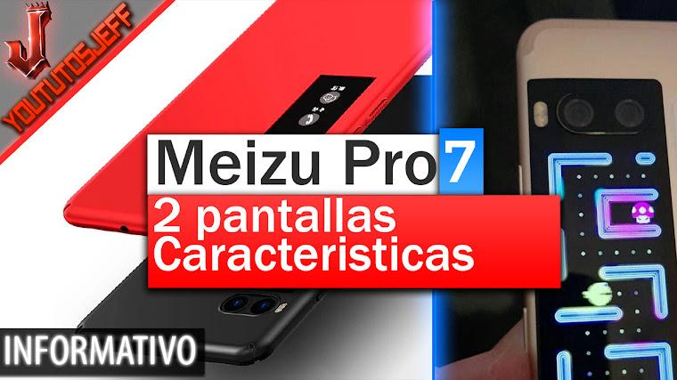 Meizu Pro 7 el teléfono con 2 pantallas - Características