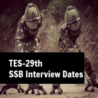 TES-29 SSB Interview Dates Indian Army