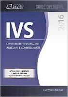 IVS - Contributi Previdenziali Artigiani e Commercianti 2016