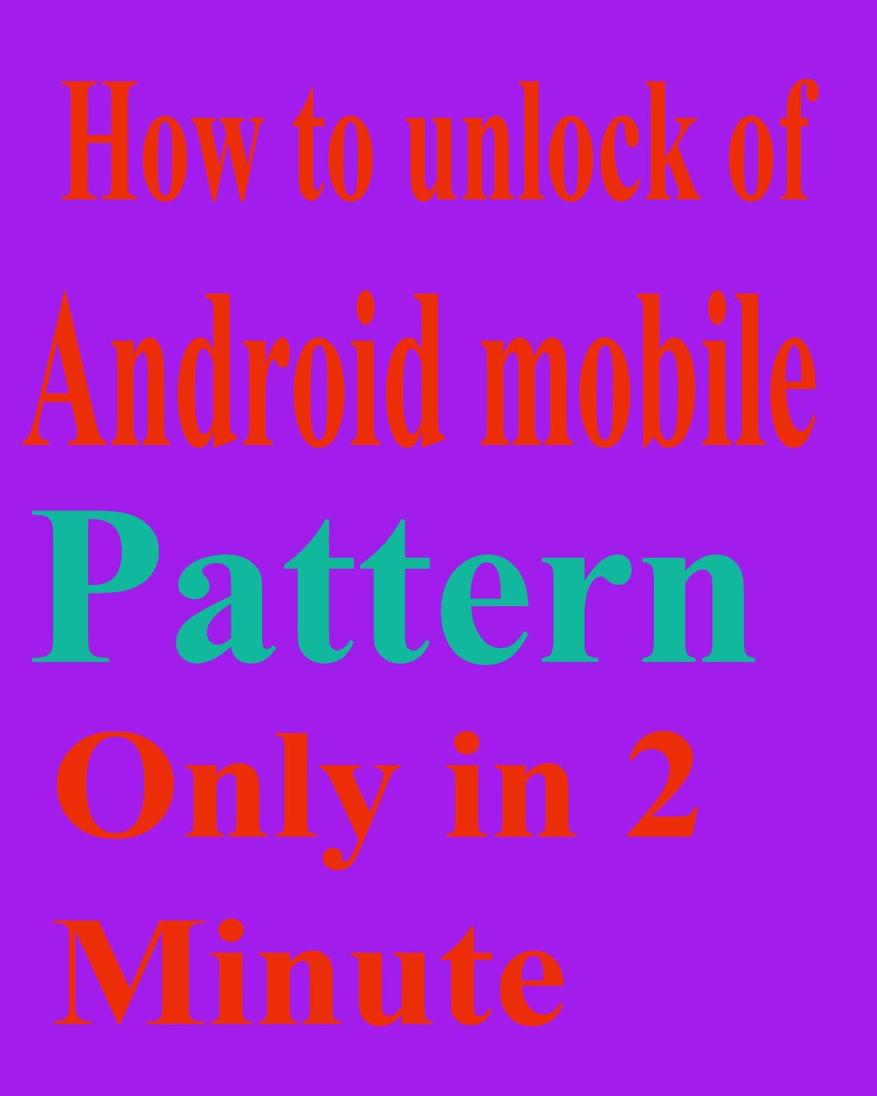 How To Unlock Android Mobile Pattern Lock