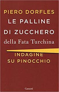 Le palline di zucchero della Fata Turchina Indagine su Pinocchio di Piero Dorfles