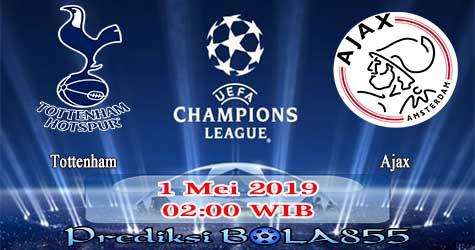 Prediksi Bola855 Tottenham vs Ajax 1 Mei 2019