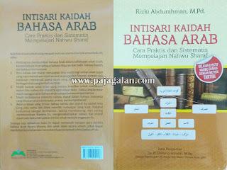 Buku Intisari Kaidah Bahasa Arab; Cara praktis dan sistematis mempelajari Nahqu Sharaf