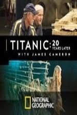 Watch Titanic: 20 Years Later with James Cameron Online Free 2017 Putlocker