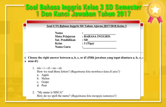 Soal Bahasa Inggris Kelas 3 SD Semester 1