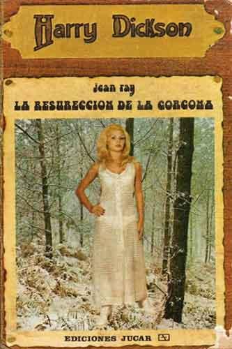 La resurreccion de la Gorgona de Jean Ray, saga Harry Dickson