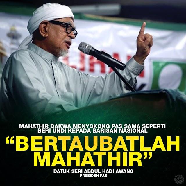 Mahathir Bertaubatlah - Hadi Awang #LawanDAP #PPBM #PAS