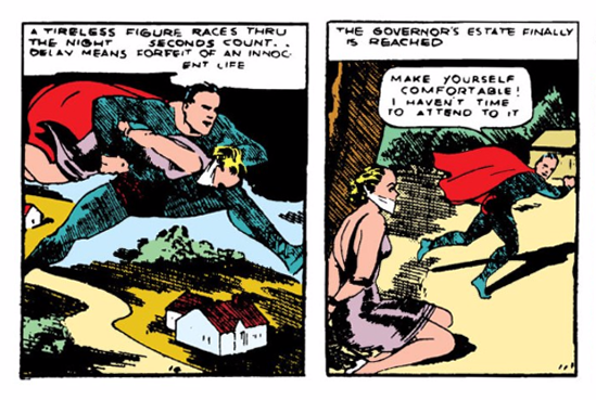 Action Comics (1938) #1 Page 2 Panels 1 & 2: Superman deposits a nameless bound woman on the Governor's lawn.