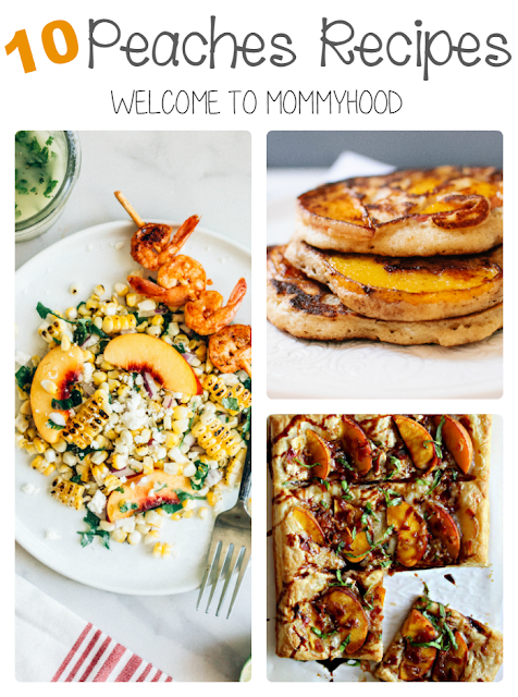 Summer recipes: 10 delicious peaches recipes by Welcome to Mommyhood, #summerrecipes, #peachesrecipes, #healthyrecipes, #easyrecipes
