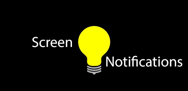 تطبيق Screen Notifications لتشغيل الشاشة عند وصول إشعار جديد
