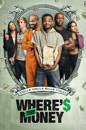 Poster Where's The Money? 2017