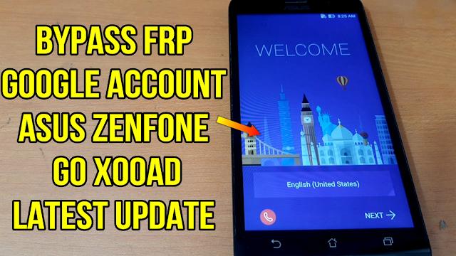 Remove google account FRP Asus Zenfone Go X00AD final solution