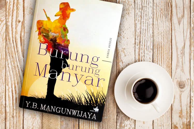 Sinopsis Novel Burung-Burung Manyar Karya Y B  Mangunwijaya