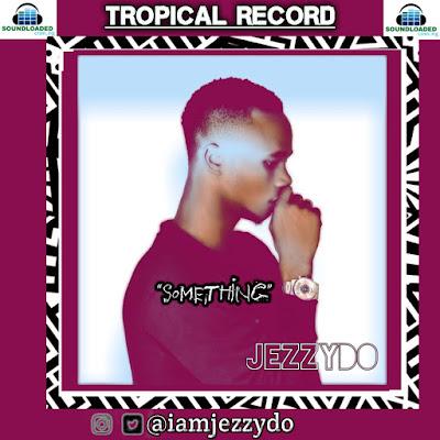 Jezzydo - Something