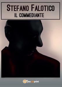 [Recensione #31]: IL COMMEDIANTE di Stefano Falotico