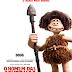 O HOMEM DAS CAVERNAS   Animação divulga novos cartazes e data de lançamento