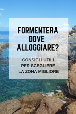 dove alloggiare a Formentera