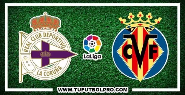 Ver Deportivo vs Villarreal EN VIVO Por Internet Hoy 14 de Enero 2017