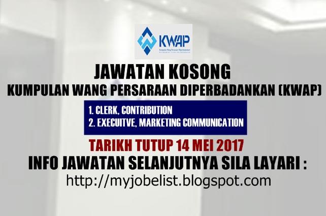 Jawatan Kosong di Kumpulan Wang Persaraan Diperbadankan (KWAP) 2017