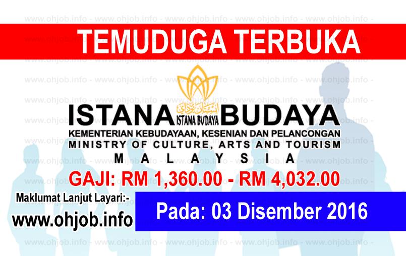 Jawatan Kerja Kosong Istana Budaya logo www.ohjob.info disember 2016