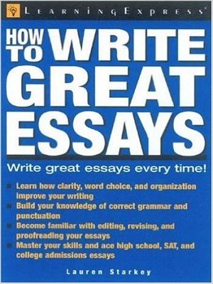 how to write great essays lauren starkey With great discounts and a quick  how to write great essays by lauren starkey title: how to write great essays author: lauren starkey pages: 127.