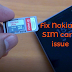 Cara Memperbaiki Masalah kartu SIM Nokia 7