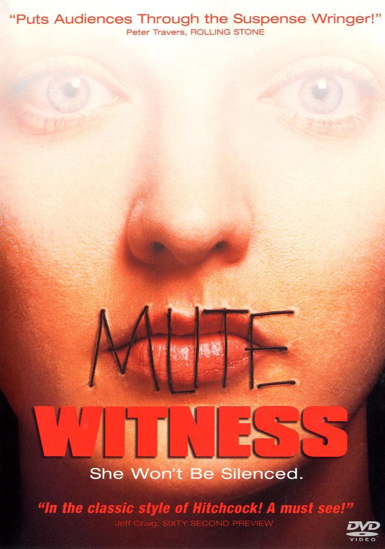 Happyotter: MUTE WITNESS (1994)