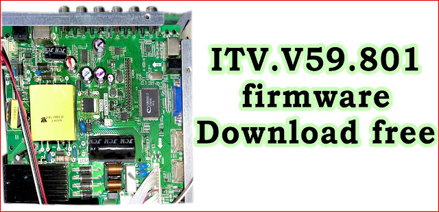 ITV.V59.801 firmware download free (COLD) All regulations.