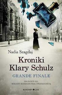 Kroniki Klary Schulz Grand finale, Nadia Szagdaj Grand Finale
