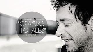 """Gracias totales"" Gustavo Cerati"