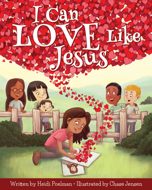 Love Like Jesus: LDS And Lovin' It: BLOG TOUR: I Can Love LIke Jesus By