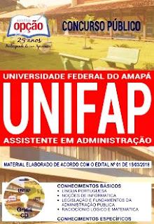 Apostila UNIFAP 2018 Assistente em Administração