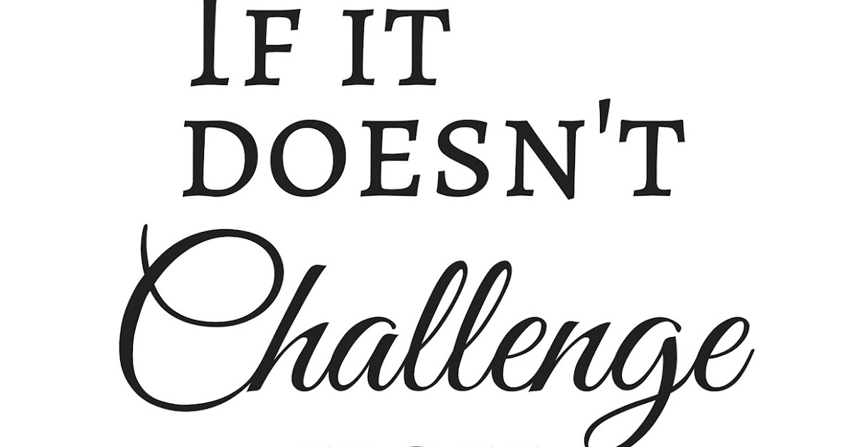 The Prudent Pantry: If it doesn't challenge you, it won't