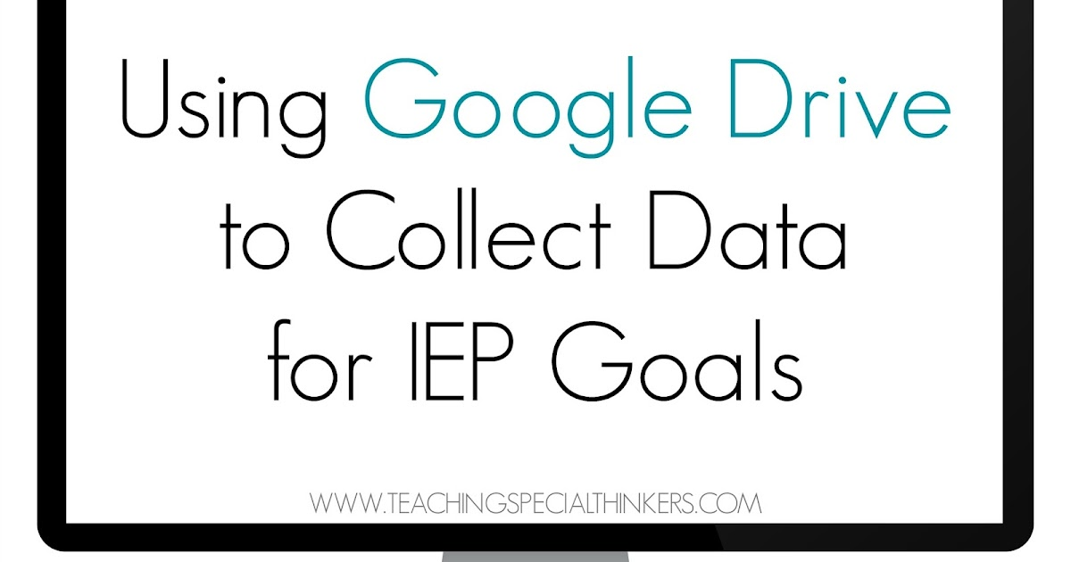 Be Proactive: Using Google Docs to Collect Data for IEP