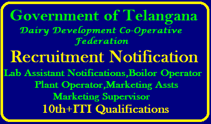 Telangana DDCFL Dairy Development Co-Operative Federation Vacancies TSPSC Recruitment Notification Telangana Sate Public Service Commission has come forward with another bunch of vacancies in TS Dairy Development Co operative Federation Limited with 10 plus ITI and Marketing Qualifications. Online Application started for Varioous Vacancies in TSDDCFL Check your Educational qualifications to go for the Recruitment by TSPSC. Submit Online Application for Lab Assistants Boilor Operator Plant Operators Marketing Supervisors Marketing Assistant Posts in Telangana Dairy Development Co Operation Federation Limited. Check here for Educational Qualifications Syllabus How to Submit Online Application Form Scheme of Examination Download of Hall Tickets Exam Dates Keys and Results telangana-DDCFL-dairy-development-co-operative-federation-limited-recruitment-notification-vacancies-lab-assistants-boilor-plant-operators-marketing-excutives-get-details-apply-online-www.tspsc.gov.in TSDDCFL Recruitment Notification 2018/2018/08/telangana-DDCFL-dairy-development-co-operative-federation-limited-recruitment-notification-vacancies-lab-assistants-boilor-plant-operators-marketing-excutives-get-details-apply-online-www.tspsc.gov.in.html