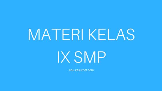 Materi Bahasa Indonesia Kelas IX SMP