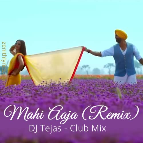 Mahi Aaja Remix (Club Mix) by DJ Tejas