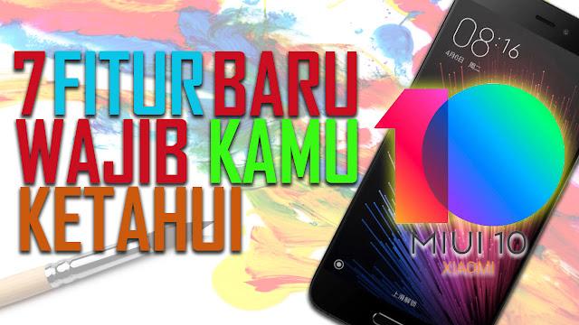 7 Fitur Baru yang Ada di Miui 10 Terbaru: Hands on Rom Miui 10 di Xiaomi Mi5 PRO Gemini